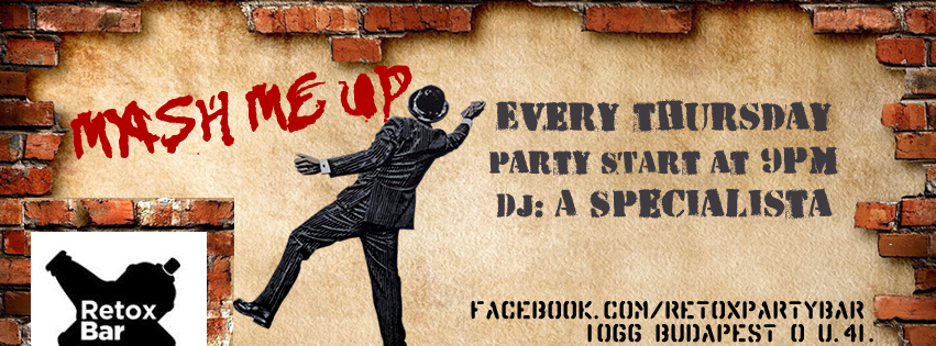 Mash Me Up Party @ Retox Bar